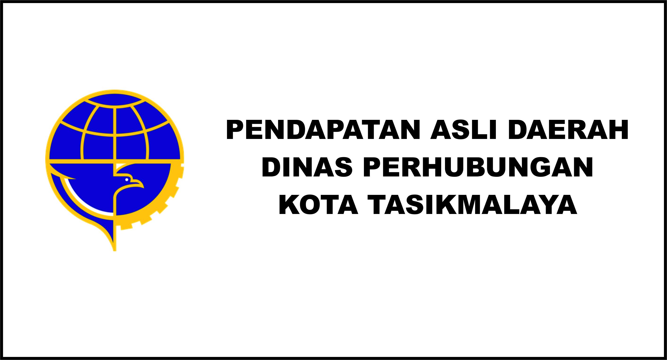 Pendapatan Asli Daerah Dinas Perhubungan Kota Tasikmalaya Tahun 2020